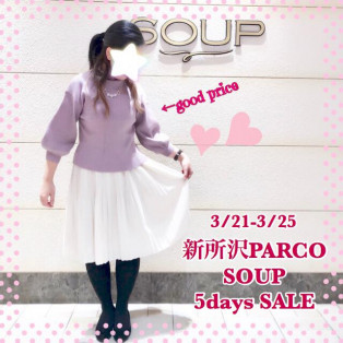 新所沢PARCO SOUP 5days SALEスタート♡