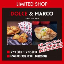 【期間限定SHOP】 ドルチェ&マルコ