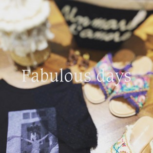Fabulous days♡