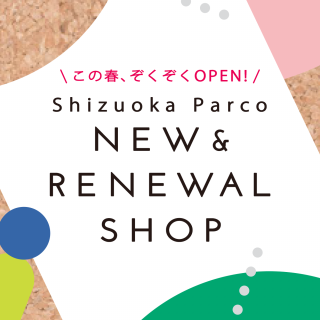 NEW&RENEWAL SHOPS OPEN!