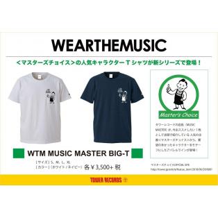 :WEARTHEMUSIC:マスターズチョイス BIG Tシャツ!