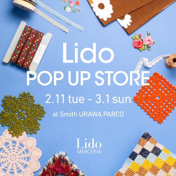 Lido(リド) POP UP開催のお知らせ