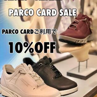 明日から!!PARCO CARD SALE!!