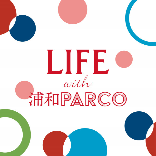 LIFE with URAWA PARCO